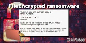 Le ransomware FileEncrypted